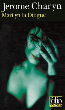 Marilyn la dingue - JeromeCharyn