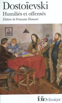 Humiliés et offensés - Fedor MikhaïlovitchDostoïevski