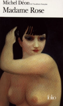 Madame Rose - MichelDéon