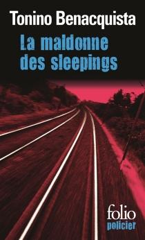 La maldonne des sleepings - ToninoBenacquista