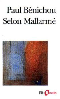 Selon Mallarmé - PaulBénichou