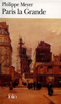Paris la grande - PhilippeMeyer