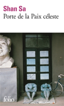 Porte de la paix céleste - Shan Sa