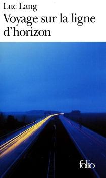 Voyage sur la ligne d'horizon - LucLang