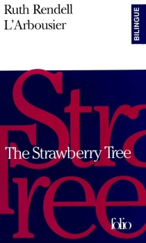 L'arbousier| The strawberry tree - Ruth Rendell