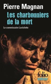 Les charbonniers de la mort - PierreMagnan