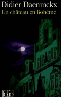 Un château en Bohême - DidierDaeninckx
