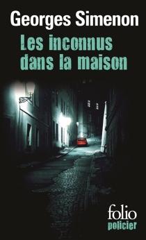 Les inconnus dans la maison - GeorgesSimenon