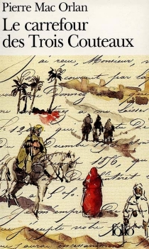 Le carrefour des trois couteaux - PierreMac Orlan