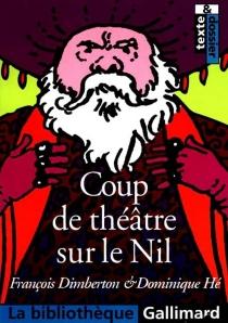 Coup de théâtre sur le Nil - FrançoisDimberton