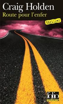 Route pour l'enfer - CraigHolden