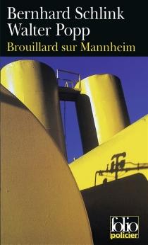 Brouillard sur Mannheim - BernhardSchlink