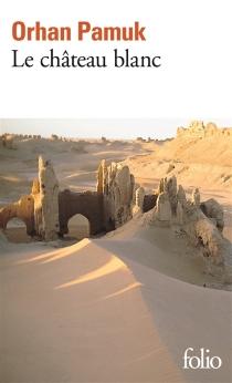 Le château blanc - OrhanPamuk