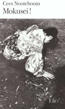 Mokusei ! : une histoire d'amour - CeesNooteboom