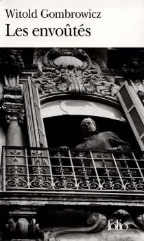 Les envoûtés - WitoldGombrowicz