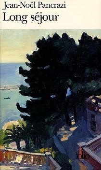 Long séjour - Jean-NoëlPancrazi