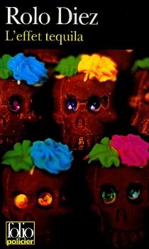 L'effet tequila - RoloDiez