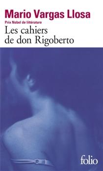 Les cahiers de don Rigoberto - MarioVargas Llosa