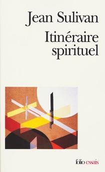 Itinéraire spirituel : Matinales I - JeanSulivan