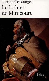 Le luthier de Mirecourt - JeanneCressanges