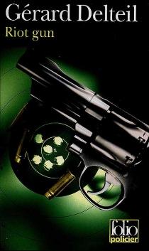 Riot gun - GérardDelteil