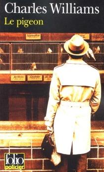 Le pigeon - CharlesWilliams
