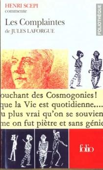 Les complaintes de Jules Laforgue - HenriScepi