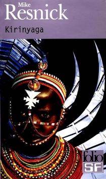Kirinyaga : une utopie africaine - MikeResnick