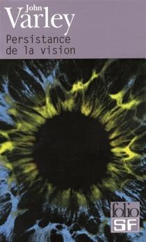 Persistance de la vision - JohnVarley