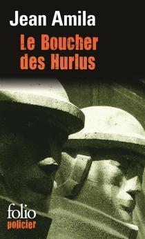 Le boucher des Hurlus - JeanAmila