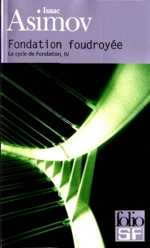Le cycle de Fondation - Isaac Asimov