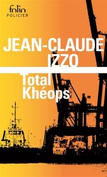Total Khéops - Jean-ClaudeIzzo