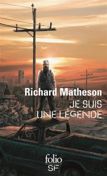 Je suis une légende - RichardMatheson