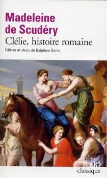Clélie, histoire romaine - Madeleine deScudéry
