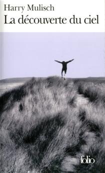 La découverte du ciel - HarryMulisch