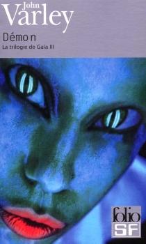 La trilogie de Gaïa - JohnVarley