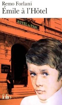 Emile à l'hôtel - RemoForlani