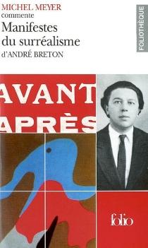 Manifestes du surréalisme d'André Breton -