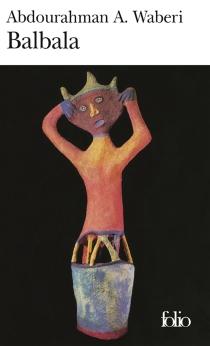 Balbala - Abdourahman A.Waberi