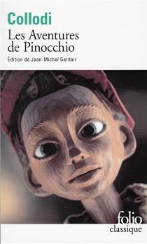 Les aventures de Pinocchio : histoire d'un pantin - CarloCollodi