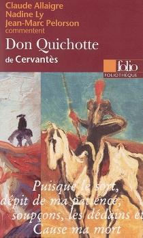 L'ingénieux hidalgo don Quichotte de la Manche de Cervantès - ClaudeAllaigre