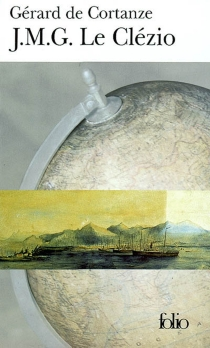 J.-M. G. Le Clézio : le nomade immobile - Gérard deCortanze