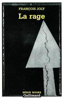 La rage - FrançoisJoly
