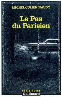 Le pas du Parisien - Michel-JulienNaudy