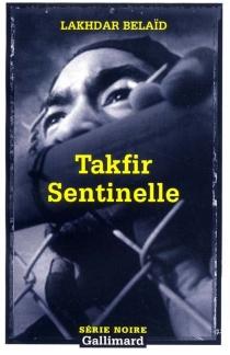 Takfir sentinelle - LakhdarBelaïd
