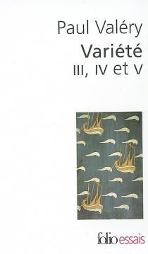 Variété III, IV et V - PaulValéry