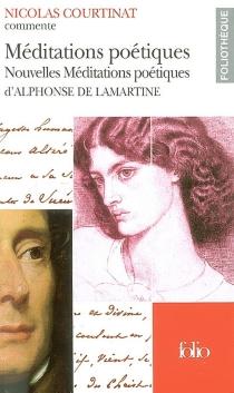 Méditations poétiques, Nouvelles méditations poétiques, d'Alphonse de Lamartine - NicolasCourtinat