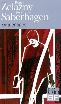 Engrenages - Fred Saberhagen