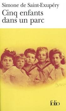Cinq enfants dans un parc - Simone deSaint-Exupéry