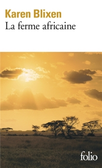 La ferme africaine - KarenBlixen